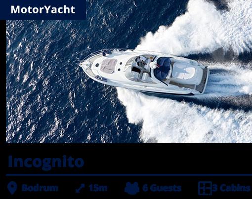 Incognito - MotorYacht - NIS - Bodrum